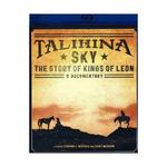 Talihina Sky: The Story of Kings of Leon - A Documentary